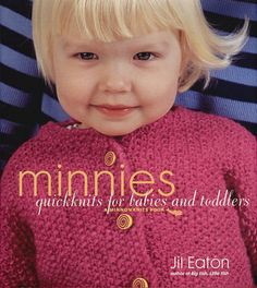 Babies are so in right now. Create homemade gifts that parents and kids will love with Minnies Quickknits For Babies And Toddlers from Breckling Pres. Teeny tiny knitting patterns are adorable and fast to make! $14.41