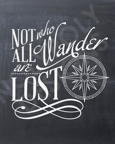 "Chalkboard ""Not All Who Wander Are Lost"" typography nolypolydesigns"