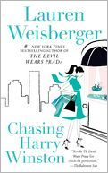 This was my favorite book by Lauren Weisberger