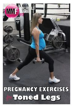 Pregnancy Exercises For Toned Legs. This looks like a great workout to do during #pregnancy.