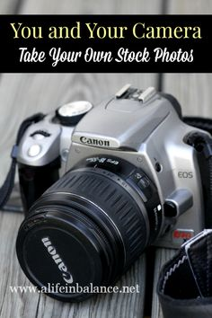 You and Your Camera: Take Your Own Stock Photos