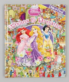 Take a look at this Look and Find: Dreams and Wishes Hardcover by Disney on #zulily today!