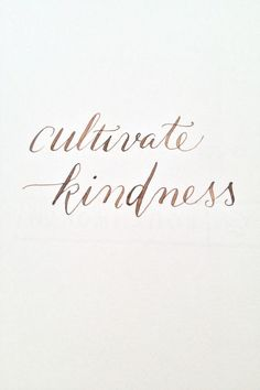 Be kind - Do unto ot