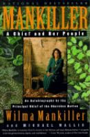 Mankiller: a Chief and Her People | Wilma Pearl Mankiller