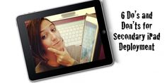 6 Do's and Don'ts for Secondary #iPad Deployment: http://www.techchef4u.com/ipad/6-dos-and-donts-for-secondary-ipad-deployment-and-support-of-new-initiatives/