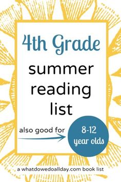 Summer reading list. Books for kids 8 to 12 years old.