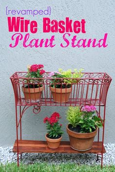 {Revamped} Wire Basket Plant Stands