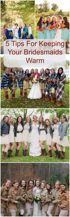 Ways To Keep Your Bridesmaids Warm
