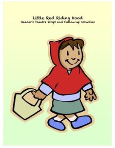This Little Red Riding Hood reader's theatre script is especially written for emergent readers with simplified language and repetition. Also includes follow-up activities.