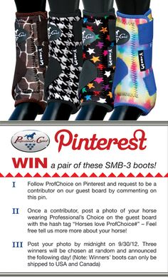"""For a chance to win a pair of these SMB-3 boots pin a photo of your horse wearing ANY Professional's Choice gear onto our guest board with the hash tag """"#Horses love ProfChoice!"""""""