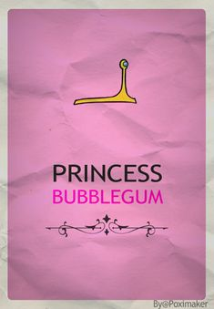 <3 Princess Bubblegum <3