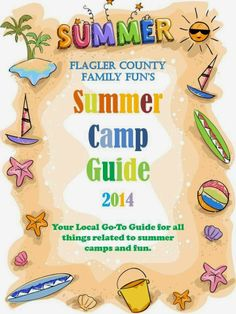 Flagler County Family Fun Summer Camp Guide 2014