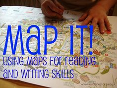 Map activities: using maps for reading and writing activities for kids