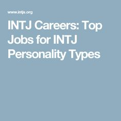 INTJ Careers: Top Jo