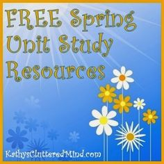FreeBEE Friday Link Up - Spring Unit Study Resources