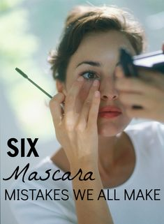 6 mascara mistakes we all make - and shouldn't!