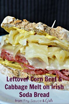 Leftover Corn Beef and Cabbage Melt on Irish Soda Bread from FrySauceandGrits.com #cornbeefandcabbage #sandwich #savory #recipe #lunch #dinner #delicious