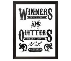 Winners Never Quit Print