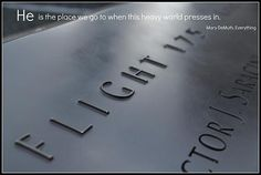 The place we go to. From the 911 Memorial. Created by Leigh Hudson.