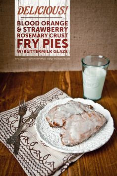 Blood Orange Strawberry Rosemary Crust Fry Pies with Buttermilk Glaze and a drive through Ohio Amish Country with a stop at Miller's Bakery.