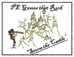 Strom the Castle - physical education game - PE Games that Rock!