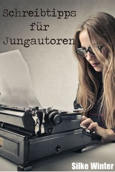 Schreibtipps für Jungautoren