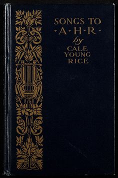 ≈ Beautiful Antique Books ≈ Songs to A. H. R. - Catalog - UW-Madison Libraries
