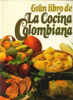 Gran Libro de La Cocina Colombiana #colombian