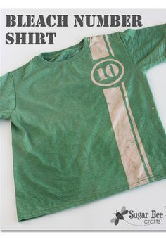 craft idea - - add any sort of number or design to a plain shirt using BLEACH