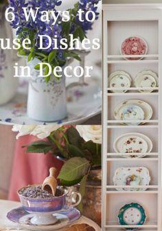 6 Ways to Use Dishes in Design www.cedarhillfarmhouse.com
