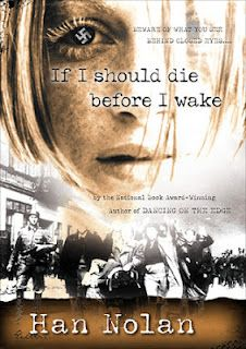 Book Review: If I Should Die Before I Wake by Han Nolan