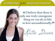 Katie Davis. :)
