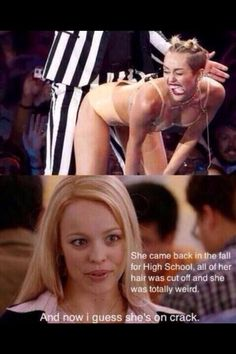 Mean girls and Miley hahaha