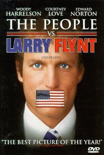 THE PEOPLE VS LARRY FLYNT.  Director: Milos Forman.  Year: 1996.  Cast: Woody Harrelson, Courtney Love and Edward Norton