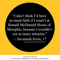 Here's what 17-year-old Savannah had to say about Ronald McDonald House of Memphis.