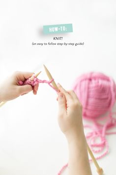 How-To Knit   Read more - http://www.stylemepretty.com/living/2014/03/20/how-to-knit/