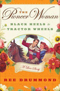 The Pioneer Woman - Black heels to tractor wheels