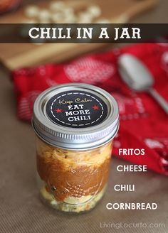 Easy Idea for serving chili in a Jar. Get cute FREE Printable labels too! #recipe #jar #freeprintables