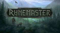 Runemaster Hands-on: Choose Your Path Wisely - http://www.worldsfactory.net/2014/09/15/runemaster-hands-on-choose-your-path-wisely