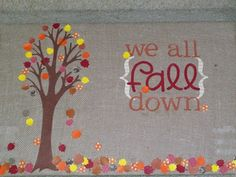 and we all fall down wall hanging