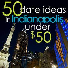 50 Indy date ideas, under 50 bucks.