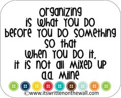 It's Written on the Wall: Tips and Tricks:Do You Like Fun Organizing Tips?