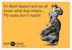 sock, laugh, ecard, boot season, giggl, funni, hilari, humor, boots