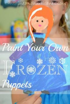 Paint Your Own Frozen Puppets sunshineandhurricanes.com