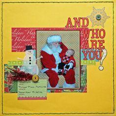And Who Are You? - Scrapbook.com scrapbook room, scrapbook los, scrapbook christma, christma scrapbook, scrapbookchristma, christmaswint scrapbook, scrapbook layout, scrapbook pages