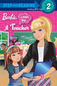 E-Book. Barbie loves to teach! In this Step 2 reader based on Mattel's popular I Can Be line, Barbie spends the day in a classroom and learns how to.