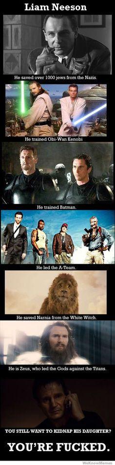 Liam Neeson :-)