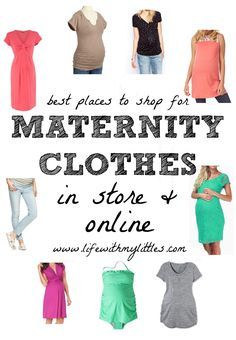 The Best Places to Shop For Maternity Clothes (In Store and Online!): Awesome stores and sites to shop at so you can still look cute when pregnant!