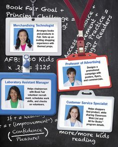 Your Student Crew will look great in these official-looking lab-coat badges. Give everyone a special responsibility and job description. They'll love feeling essential to your fair's success!    Check out your Book Fair Chairperson Toolkit for more tips and tricks.