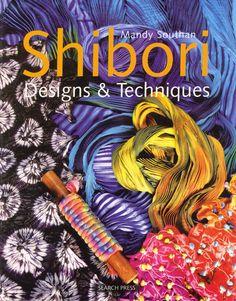 shibori    I have this book. books, felt, dye techniqu, crafti thing, dye shibori, design techniqu, crafti book, shibori design, textil